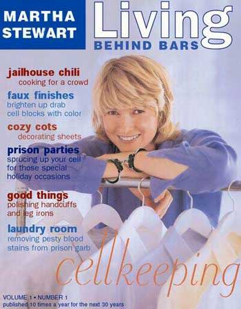Martha Stewart's jail magazine