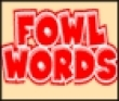 Logic games: Fowl words