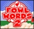 Logic games: Fowl words 2