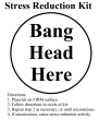 Funny pictures : Stress reduction kit