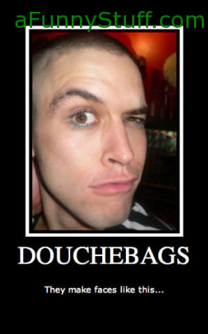 Funny pictures : Douchebags