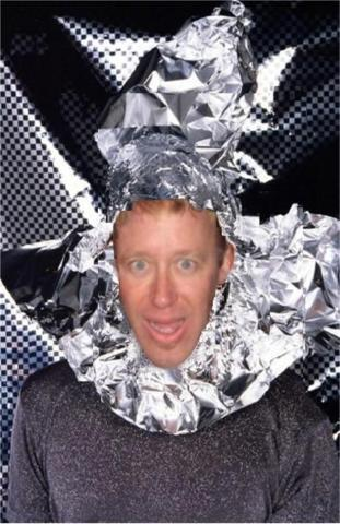 Funny pictures : Im not afraid, Ive got my tinfoil hat!
