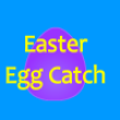 Free games : Easter Egg Catch