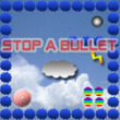 Free games: Stop a bullet